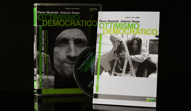 Kiwido Federico Carra Editore - Dvd Ottimismo Democratico - Flavia Mastrella - Antonio Rezza