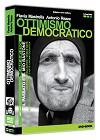 kiwido - federico carra editore - dvd ottimismo democratico - flavia mastrella - antonio rezza
